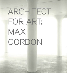 Architect for Art: Max Gordon, book cover